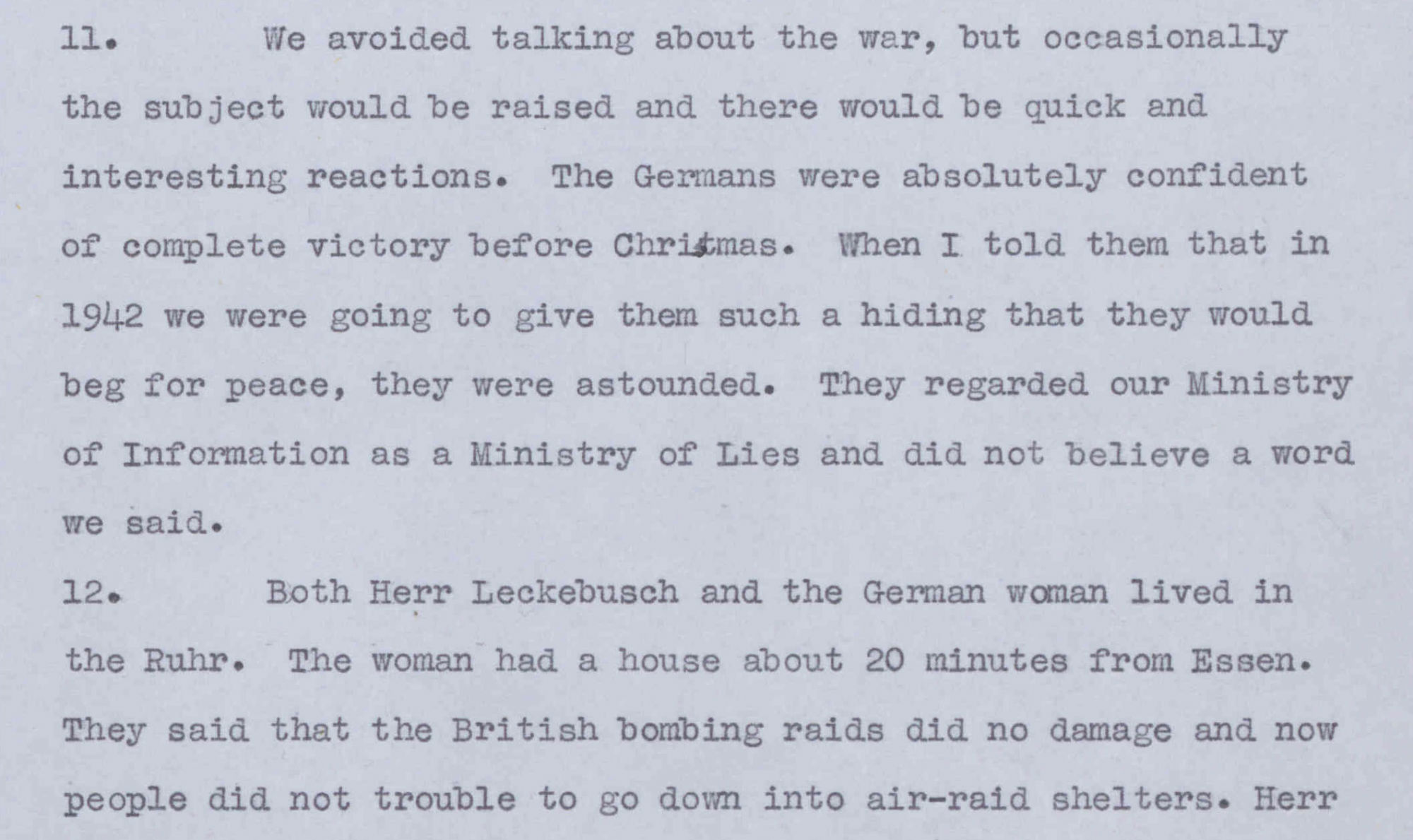 The Germans' impression of the war. Gallienne's conversation with a Jewish emigrant. © Crown Copyright documents are reproduced by permission of The National Archives London, UK