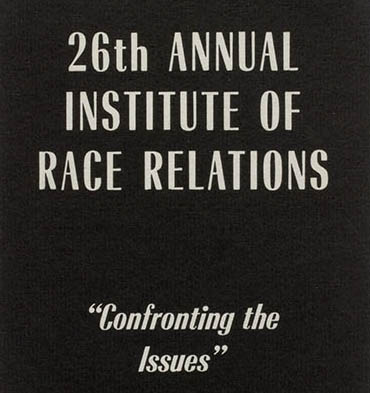 Historical Memory and the Race Relations Institute