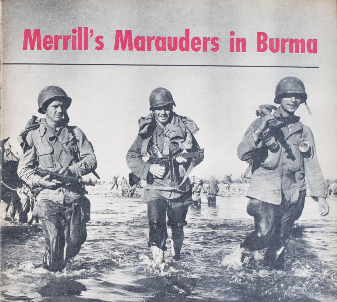 No Front Line in Sight: Reporting on Merrill's Marauders