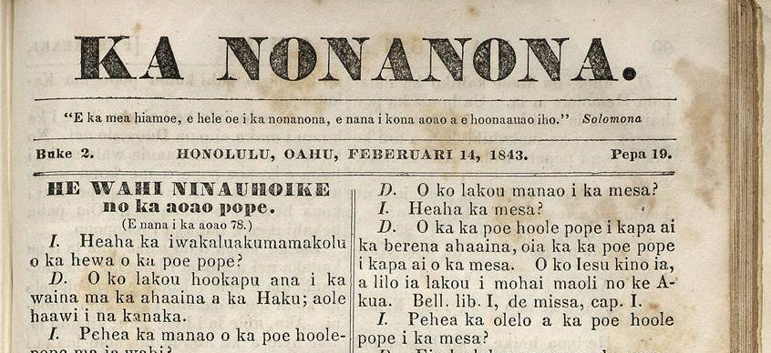 He Hōʻiliʻili Hawaiʻi: A Brief History of Hawaiian Language Newspapers